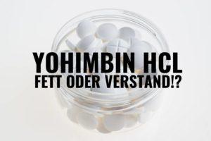 DER BESTE FATBURNER: Verlier mit Yohimbin Körperfett und deinen Verstand!